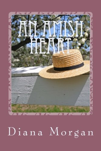 An Amish Heart My Amish Home