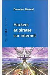 Hackers et pirates sur internet Broché