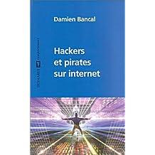Hackers et pirates sur internet