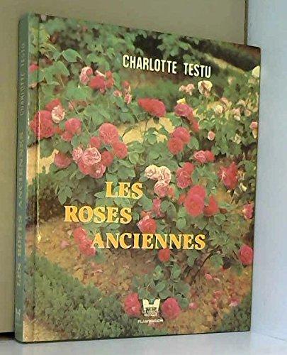 Les roses anciennes par Charlotte Testu