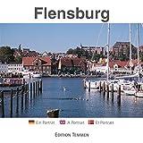 Flensburg: Ein Porträt - Werner Scharnweber