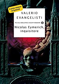 Nicolas Eymerich, inquisitore (Piccola biblioteca oscar Vol. 334) di [Evangelisti, Valerio]