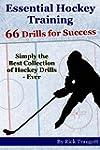 Essential Hockey Training: 66 Drills...