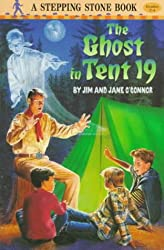 The Ghost in Tent 19 (A Stepping Stone Book(TM))