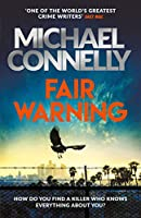 Fair Warning: The Most Gripping Thriller of the Summer – and the Instant No. 1 Bestseller (English Edition)