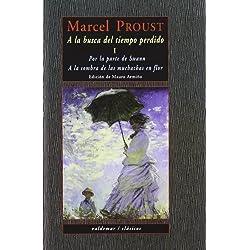 Por la parte de Swann ; A la sombra de las muchachas en flor by Marcel Proust(2000-09-01) Premio Goncourt 1919