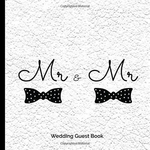 Mr & Mr Wedding Guest Book: Bow Tie Fun Modern Gay Wedding Party Guestbook  Blank Pages Polaroid Photos  Family Friends to Sign in  Messages Good ... BONUS Gift Log Records and Guest Names Pages