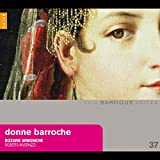 Donne Barocche: Women Composers from the Baroque