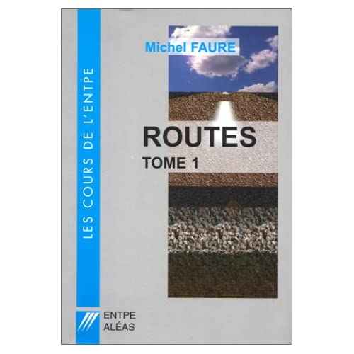 Routes, tome 1