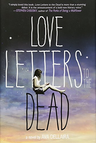 Love Letters to the Dead por Ava Dellaira