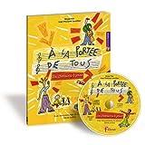 A la portée de tous pour les 7-10 ans - 10 chansons à jouer - CD inclus