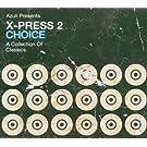 Choice: Mixed By X-Press 2