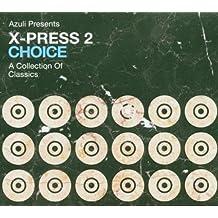 X-Press 2 - Choice, A Collection