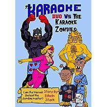 The Karaoke Duo Vs The Karaoke Zombies