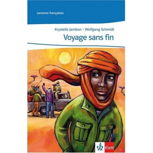 Voyage sans fin: Abgestimmt auf Tous ensemble. Niveau A2+. Lecture graduée