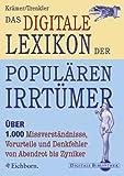 Das digitale Lexikon der populären Irrtümer (PC+MAC)