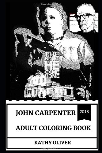 Price comparison product image John Carpenter Adult Coloring Book: Legendary Horror Filmaking Genius and The Halloween Serials Creator,  Cult Producer and Acclaimed Musician Inspired Adult Coloring Book (John Carpenter Books)
