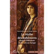 Le Mythe des Bohémiens dans la littérature et les arts en Europe