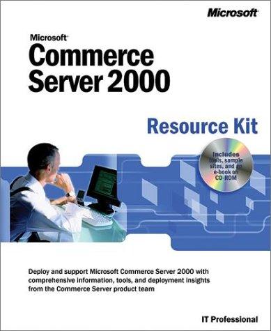 Commerce Server 2000 Resource Kit (IT-Resource Kits) par Microsoft Press, Microsoft