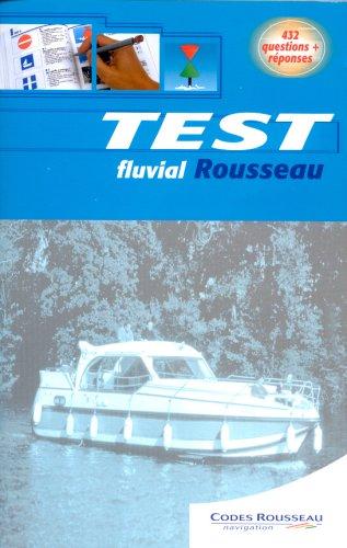Test fluvial Rousseau par Anonyme