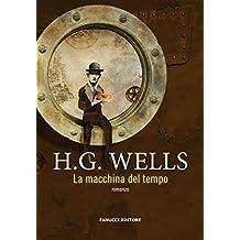 La macchina del tempo (Fanucci Editore) (Italian Edition)