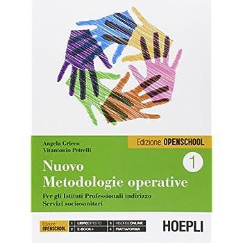 Nuovo Metodologie Operative. Con E-Book. Ediz. Openschool. Con Espansione Online. Per Gli Ist. Professionali: 1