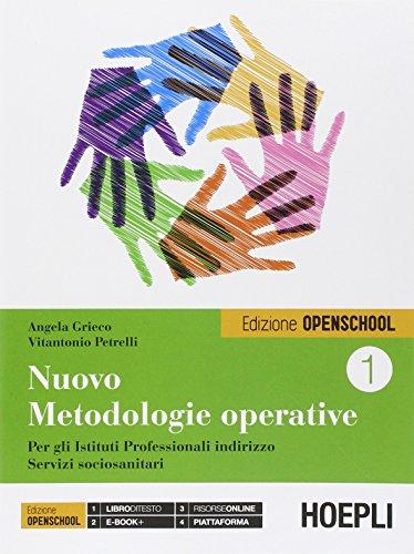 Nuovo metodologie operative. Ediz. openschool. Per gli Ist. professionali. Con e-book. Con espansione online: 1