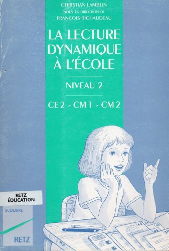 La lecture dynamique à l'école CE2/CM1/CM2