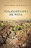 Melocotones de viña (Narrativa nº 8)
