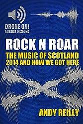 Rock N Roar: The Music Of Scotland