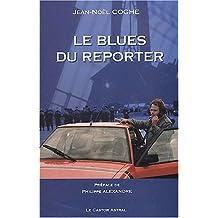 Le blues du reporter