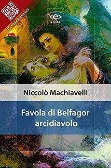 Favola di Belfagor arcidiavolo di [Niccolò Machiavelli]