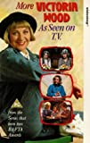 Victoria Wood: More Victoria Wood As Seen On TV [VHS]