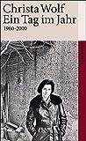 Ein Tag im Jahr: 1960-2000 (suhrkamp taschenbuch)