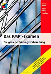 Das PMP-Examen: Die gezielte Prüfungsvorbereitung (mitp Business)