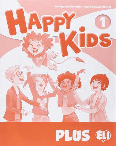 Happy kids plus 1. Per la Scuola elementare