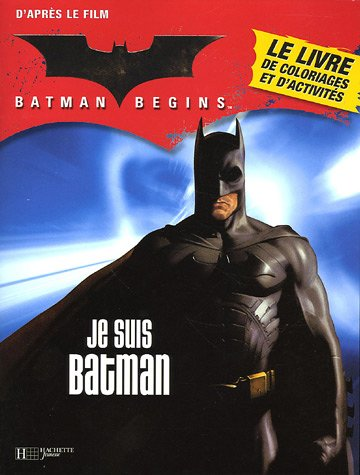 Batman begins : Je suis Batman
