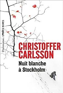 """Afficher """"Nuit blanche à Stockholm"""""""