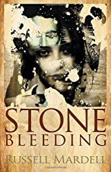 Stone Bleeding by Russell Mardell (2012-03-01)