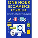 ONE HOUR ECOM FORMULA: 2 Ecommerce System That You Can Apply in 1 Hour or Less… Dropshipping & Youtube Bundle (English Edition)