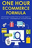 ONE HOUR ECOM FORMULA: 2 Ecommerce System That You Can Apply in 1 Hour or Less… Dropshipping & Youtube Bundle