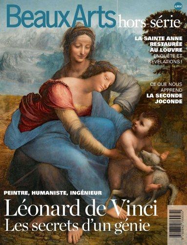Beaux Arts Magazine, Hors-série : Léonard de Vinci : Les secrets d'un génie