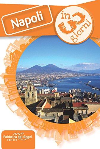 Napoli in 3 giorni