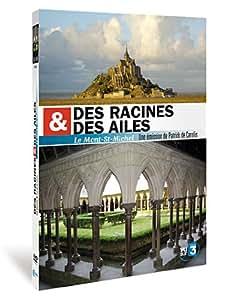 Des racines et des ailes : Mont st-Michel