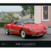 VW-Classics 2018 - Oldtimer - Bildkalender (33,5 x 29) - Autokalender - Technikkalender - Fahrzeuge