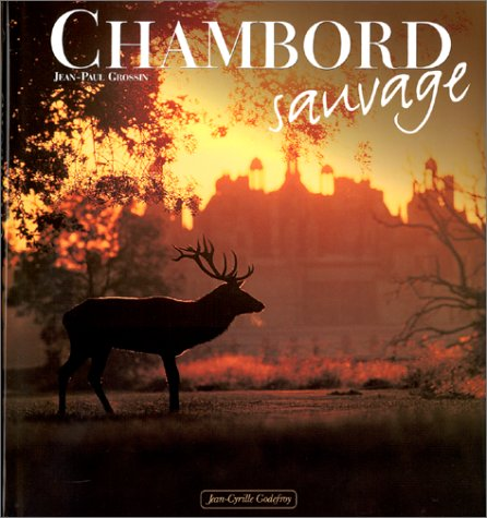 Chambord sauvage par J.-P. Grossin