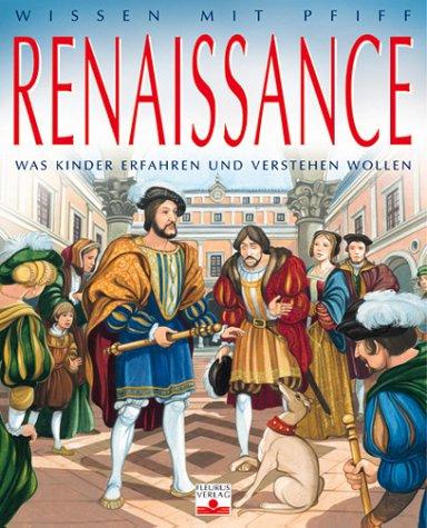 Renaissance: Was Kinder erfahren und verstehen wollen