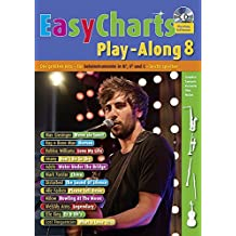 Easy Charts Play-Along: Die größten Hits spielerisch leicht gesetzt. Band 8. C/Eb/Bb-Instrument. Spielbuch mit CD. (Music Factory)