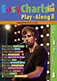 Easy Charts Play-Along: Die größten Hits spielerisch leicht gesetzt. Band 8. C/Eb/Bb-Instrument. Spielbuch mit CD. (Music Factory) - Uwe Bye