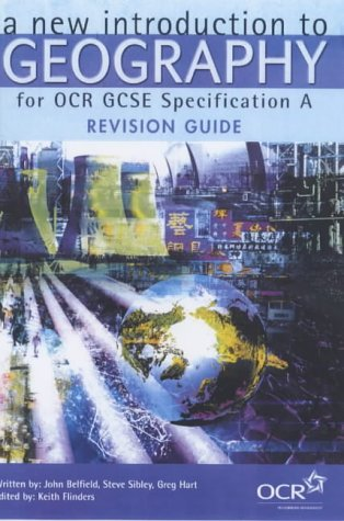 A New Introduction to Geography for OCR GCSE Specification A: Revision Guide